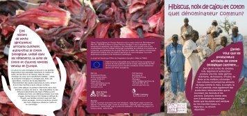 Hibiscus, noix de cajou et coton quel dénominateur ... - PAN Germany