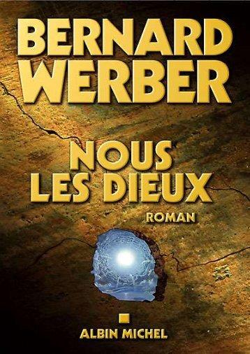 Nous les Dieux - Bernard Werber.pdf