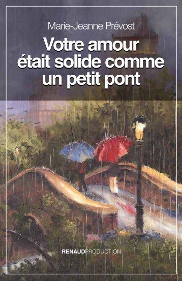 Votre amour était solide comme un petit pont »… - Mathieu Renaud