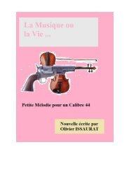 Petite mélodies pour un calibre 44 - Le site des écrits et autres récits