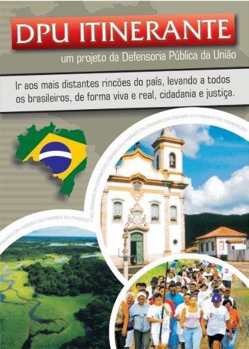 Leia o Projeto DPU Itinerante - Defensoria Pública da União