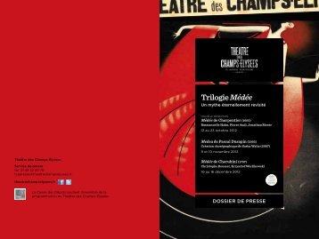 La Trilogie Medee - Théâtre des Champs Elysées