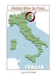 Histoire Brève du Frioul - Ente Friuli nel Mondo