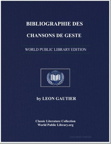 BIBLIOGRAPHIE DES CHANSONS DE GESTE - World eBook Library