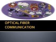 OPTICAL FIBER COMMUNICATION - 123SeminarsOnly