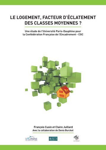 LE LOGEMENT, FACTEUR D'ÉCLATEMENT DES CLASSES ...