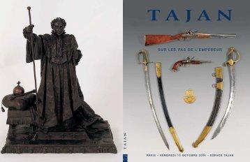 """Tajan - Armes et souvenirs historiques """"Sur les pas de l'Empereur ..."""