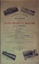 Recherches sur les faunes marine et maritime de la Normandie. 1er ...