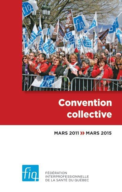FIQ - Convention collective 2011-2015