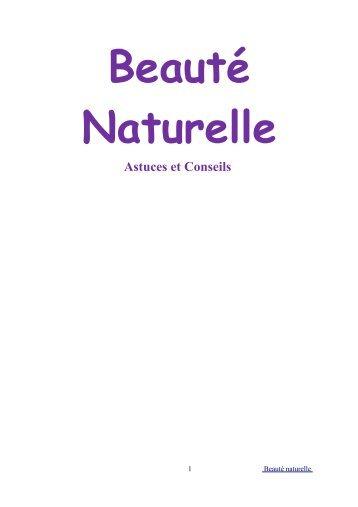 Beauté Naturelle Astuces et Conseils - Forme et Bien-être
