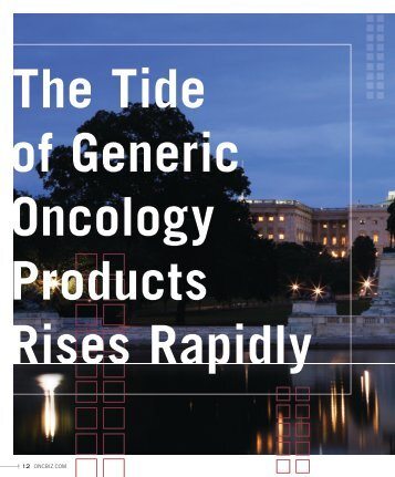 The Tide of Generic Oncology Products Rises Rapidly