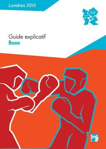 Guide explicatif Boxe Londres 2012 - Fédération Française de Boxe