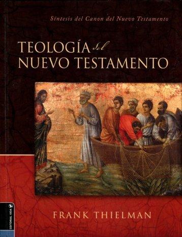 Frank Thielman – Teología del Nuevo Testamento
