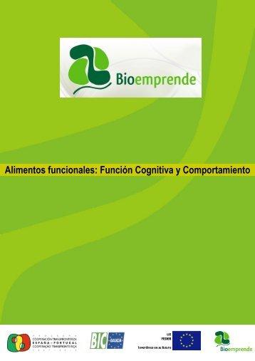 Alimentos funcionales: Función Cognitiva y ... - Bioemprende