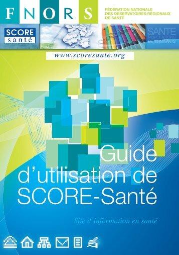 Guide d'utilisation de SCORE-Santé