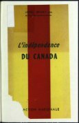 L'indépendance - La Fondation Lionel-Groulx - Page 5