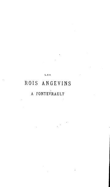 Les Rois angevins a Fontevrault - Bibliothèque numérique de l'école ...