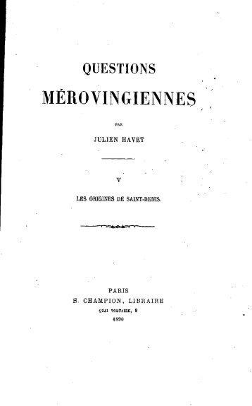 Questions merovingiennes - Bibliothèque numérique de l'école ...