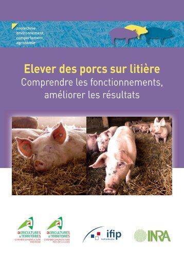 Elever des porcs sur litière - Ifip
