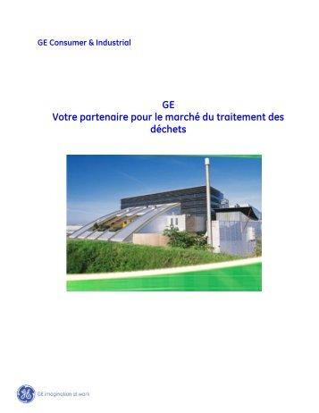 GE Votre partenaire pour le marché du traitement des déchets