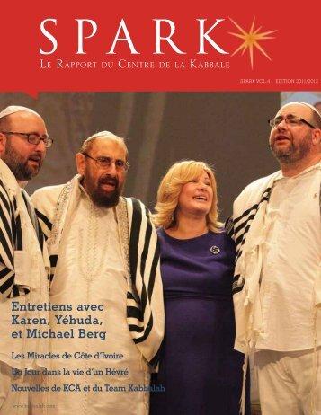 Entretiens avec Karen, Yéhuda, et Michael Berg - kabbalah centre ...