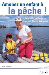 Amenez un enfant à la pêche! Comment prendre du ... - Ontario.ca