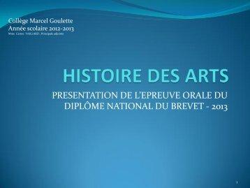 Histoire des Arts 2013 - Collège Marcel Goulette