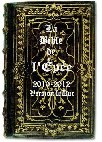 BIBLE DE L'ÉPÉE 2010 - ChristoBible - le Vigilant