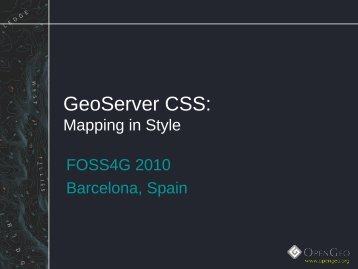 Download the slides in PDF version - FOSS4G 2010