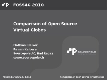 Comparison of Open Source Virtual Globes - Sourcepole