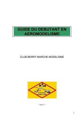 guide du debutant en aeromodelisme - Berry Marche Modélisme ...