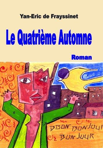 Le Quatrieme Automne au coeur du livre - Le Quatrième Automne
