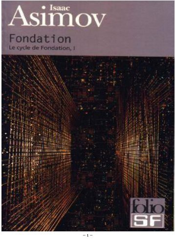 Isaac Asimov – [Fondation] 1(1951) Fondation (Foundation)