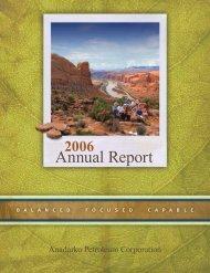 Anadarko Petroleum Corporation 2006 Annual Report - IR Solutions