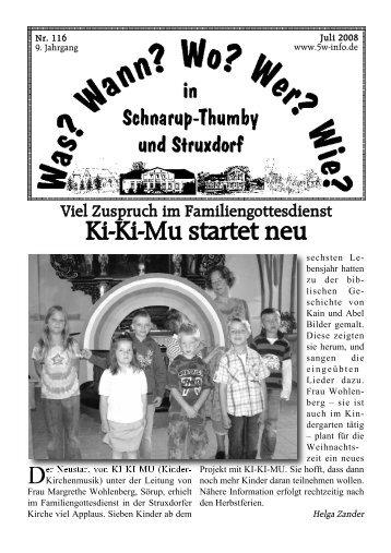 Juli 2008 - Wann? Wo? Wer? Wie? in Schnarup-Thumby