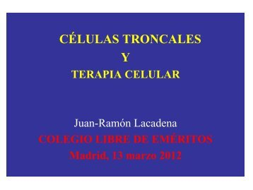 CÉLULAS TRONCALES - Colegio Libre de Eméritos