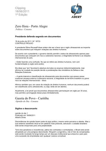 Zero Hora - Porto Alegre Gazeta do Povo - Curitiba - Abert