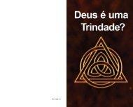 Deus é uma Trindade? - A Boa Nova