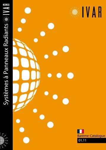 Systèmes à Panneaux Radiants 01.11 FR - IVAR - Home page