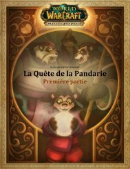 La Quête de la Pandarie - Blizzard Entertainment