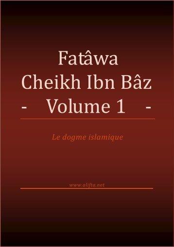 Fatâwa Cheikh Ibn Bâz - Volume 1 - - IslamHouse.com