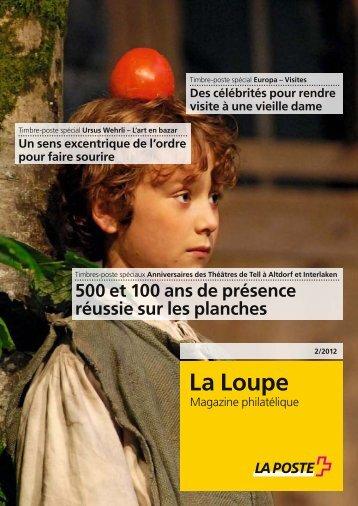 La Loupe 02/2012 - La Poste Suisse