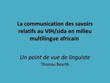 La communication des savoirs relatifs au VIH - Centre Suisse de ...