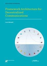 Framework Architecturefor Decentralized Communications