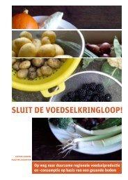 SLUIT DE VOEDSELKRINGLOOP! - Platform Aarde Boer Consument