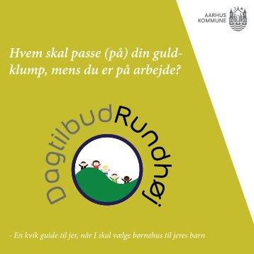 Hvem skal passe (på) din guld- klump, mens du ... - Dagtilbud-Aarhus