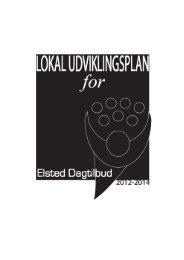 Lokal udviklingsplan for Elsted Dagtilbud 2012 ... - Dagtilbud-Aarhus