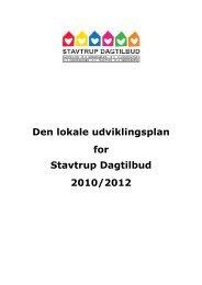LUP 2010 - 2012 Stavtrup Dagtilbud - Dagtilbud-Aarhus