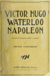 Victor Hugo, Waterloo, Napoléon - University of Toronto Libraries