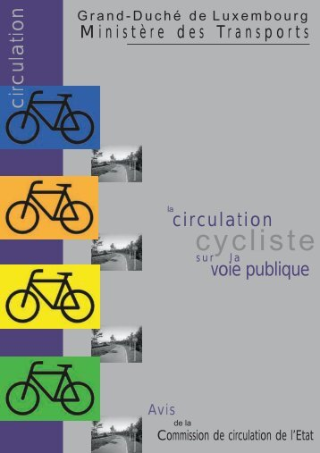 La circulation cycliste sur la voie publique - Administration des Ponts ...